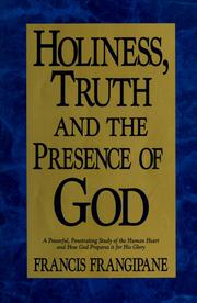 Cover of: Holiness, truth, and the presence of God