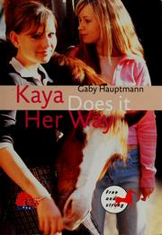 Cover of: Kaya does it her way