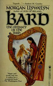 Cover of: Bard, the odyssey of the Irish