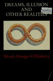 Cover of: Dreams, illusion, and other realities