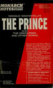 Cover of: Niccolo Machiavelli's The prince, also: The discourses and other works