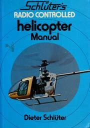 Cover of: Schlüter's radio controlled helicopter manual