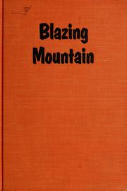 Cover of: Blazing mountain