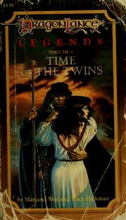 Cover of: The DragonLance Legends Time of the Twins