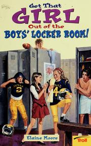 Cover of: Get that girl out of the boy's locker room