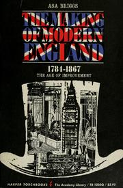 Cover of: The making of modern England, 1783-1867