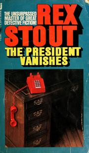 Cover of: The president vanishes