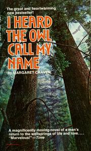 Cover of: I Heard the Owl Call My Name: The great and heartwarming new bestseller!