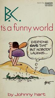 Cover of: B.C., it's a funny world
