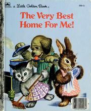 Cover of: The very best home for me!