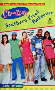 Cover of: Southern fried makeover: Clueless (CLUELESS)