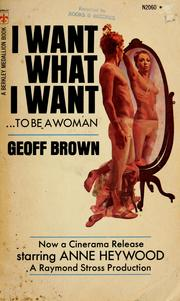 Cover of: I want what I want