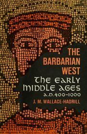 Cover of: The barbarian West, A.D. 400-1000