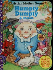 Cover of: Humpty Dumpty & friends