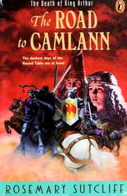 Cover of: The road to Camlann