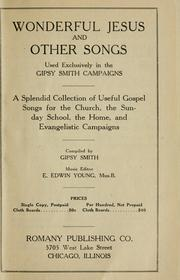 Cover of: Wonderful Jesus and other songs used exclusively in the Gipsy Smith campaigns ...