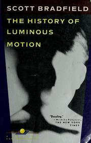 Cover of: The history of luminous motion