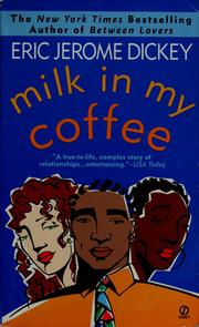 Cover of: Milk in my coffee