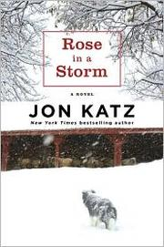 Cover of: Rose in a Storm: A Novel