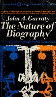 Cover of: The nature of biography