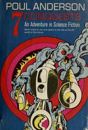 Cover of: Seven conquests: an adventure in science fiction