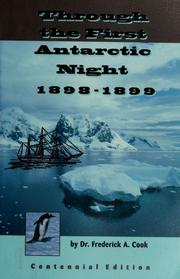 Cover of: Through the first Antarctic night 1898-1899