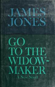 Cover of: Go to the widow-maker