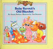 Cover of: Baby Kermit's old blanket
