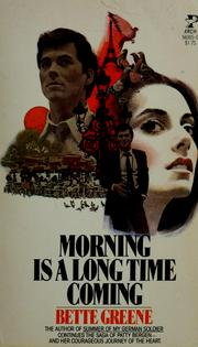 Cover of: Morning is a long time coming
