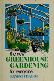 Cover of: The new greenhouse gardening for everyone
