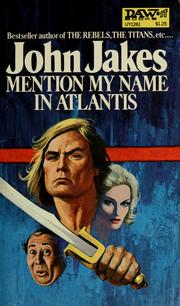 Cover of: Mention My Name in Atlantis