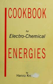Cover of: Cookbook for electro-chemical energies