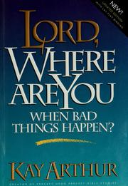 Cover of: Lord, where are you when bad things happen?