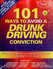 Cover of: 101 ways to avoid a drunk driving conviction