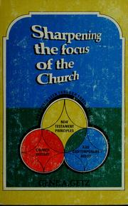 Cover of: Sharpening the focus of the church