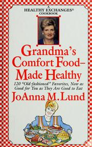 Cover of: Grandma's comfort food-- made healthy