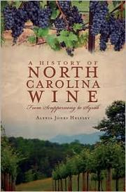 Cover of: A History of North CArolina Wine