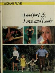 Cover of: Food for life, love, and looks