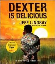 Cover of: Dexter is Delicious