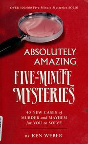 Cover of: Absolutely amazing five-minute mysteries