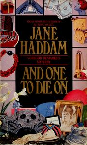 Cover of: And one to die on