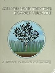 Cover of: Change your thinking, change your life