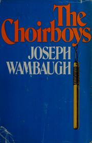 Cover of: Choirboys,, The