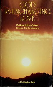 Cover of: God is unchanging love
