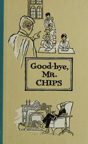 Cover of: Good-bye, Mr. Chips