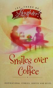 Cover of: Smiles over coffee