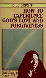 Cover of: How to experience God's love and forgiveness
