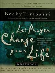 Cover of: Let prayer change your life workbook