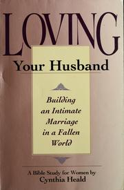 Cover of: Loving your husband
