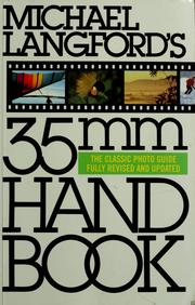 Cover of: Michael Langford's 35 MM handbook